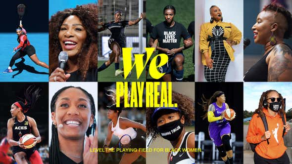 Nike Celebrates Black Women With Social Media Campaign, Pitch Competition and New Film 'We Play Real'